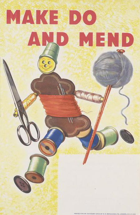 a full-length depiction of a running figure, composed of buttons, thread card, cotton reels and a thimble. The figure holds a pair of scissors on the right, and a pair of knitting needles and a ball of wool on the left. text: MAKE DO AND MEND
