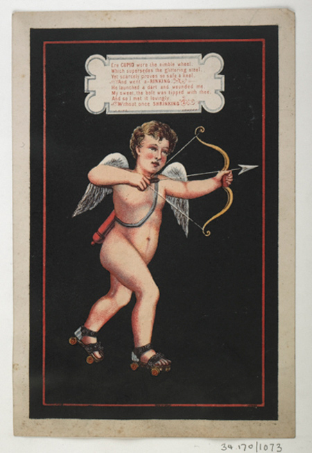 Printed valentine's card published by Jonathan King comprising a single sheet of card printed with a coloured chromolithographed figure of cupid firing an arrow and wearing roller skates.