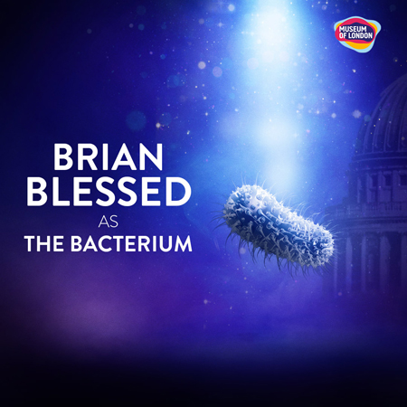 Brian Blessed plays the Bacterium in the Beasts of London immersive experience.