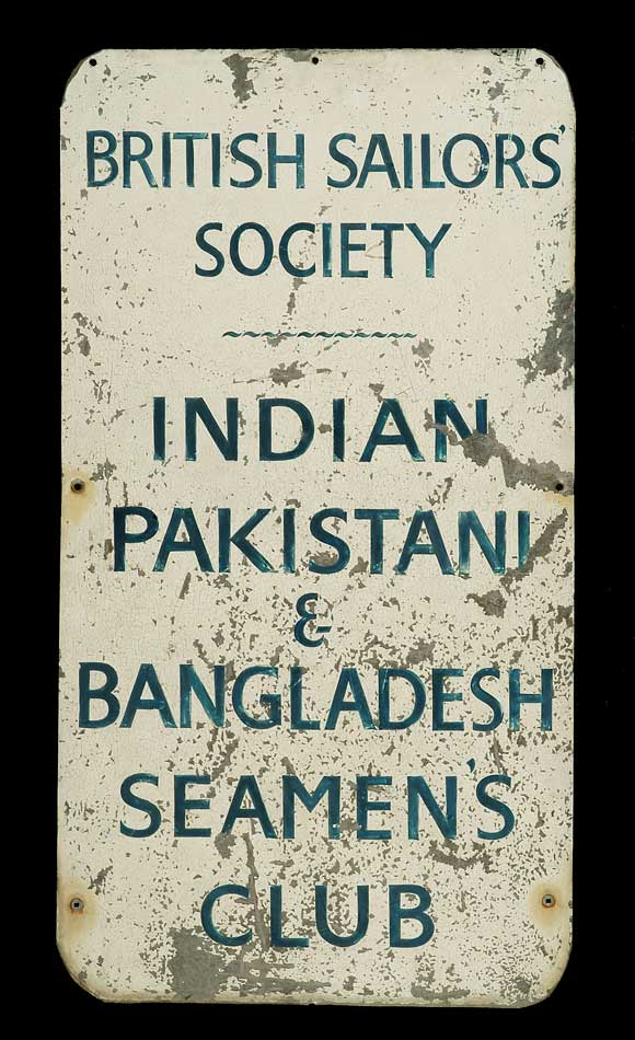 Metal sign for the Bangladeshi, Indian and Pakistani sailors' club in London.