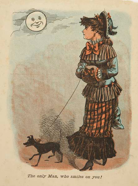 Comic valentine's card comprising a single sheet printed with an image of a woman walking her dog looking up at the moon with a smiley face. Below is printed 'The only man, who smiles on you!'
