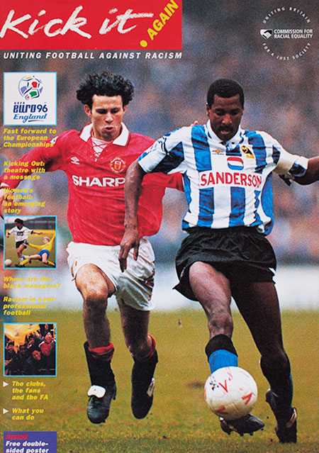 Kick it Again Magazine - Uniting Football Against Racism, produced by the Commission for Racial Equality, 1995