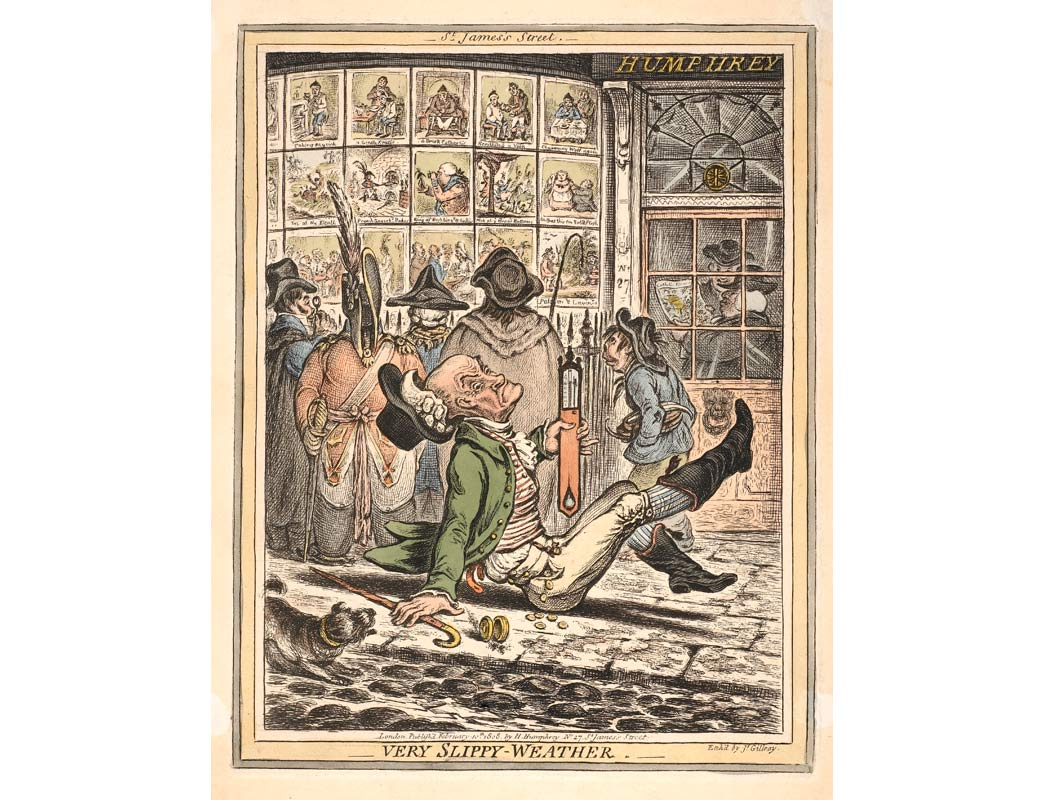 'Very slippy weather' by caricaturist James Gilray. Hand-coloured etching. This print depicts a scene outside Gilray's publisher's premises . An elderly man slips on the pavement outside Humphrey's print shop in St. James's Street. Passers-by have stopped to look at the prints displayed in the window. The hat & wig of the fallen man fly off, but he keeps a firm grasp on a large thermometer. The shop window displays a number of Gilray's previously published prints.