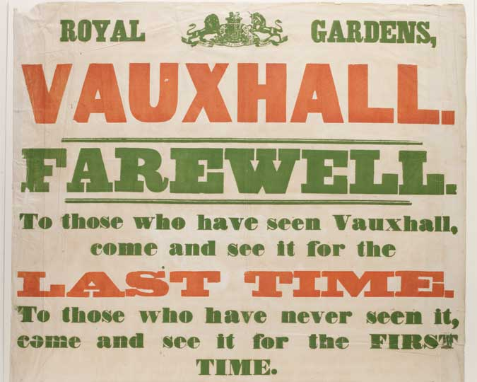 Poster advertising the closure of Vauxhall Pleasure Gardens.